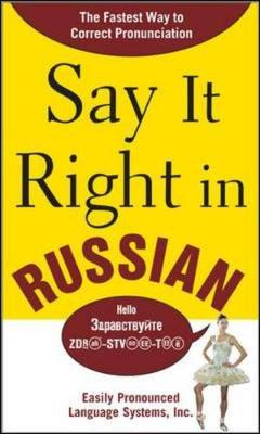Say It Right in Russian: The Fastest Way to Correct Pronunciation Russian - Epls