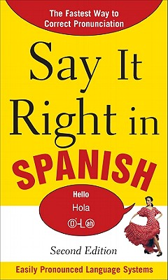 Say It Right in Spanish - Epls