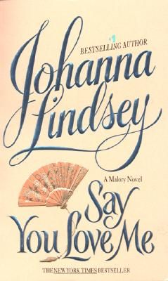 Say You Love Me - Lindsey, Johanna