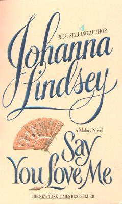 Say You Love Me - Lindsey, Johanna