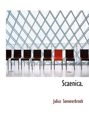 Scaenica. - Sommerbrodt, Julius