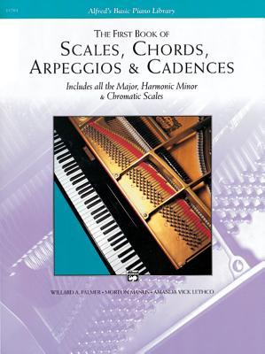Scales, Chords, Arpeggios and Cadences: First Book - Palmer, Willard, and Manus, Morton, and Lethco, Amanda