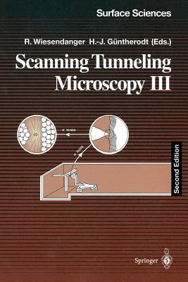 Scanning Tunneling Microscopy III: Theory of STM and Related Scanning Probe Methods - Wiesendanger, Roland (Editor), and Guntherodt, Hans-Joachim (Editor)