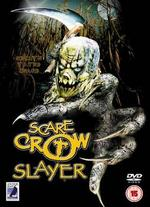 Scarecrow Slayer