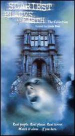 Scariest Places on Earth -