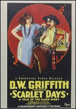 Scarlet Days - D.W. Griffith