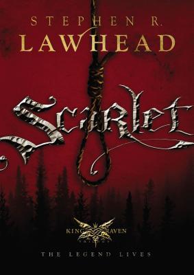 Scarlet - Lawhead, Stephen