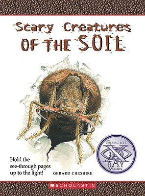Scary Creatures of the Soil - Cheshire, Gerard, and Salariya, David (Designer)