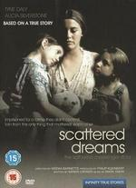 Scattered Dreams: The Kathy Messenger Story