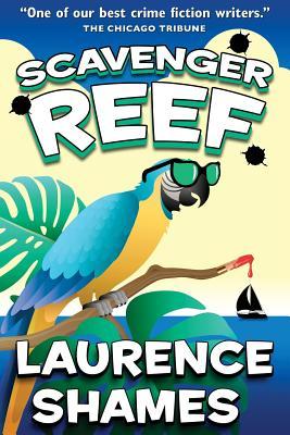 Scavenger Reef - Shames, Laurence