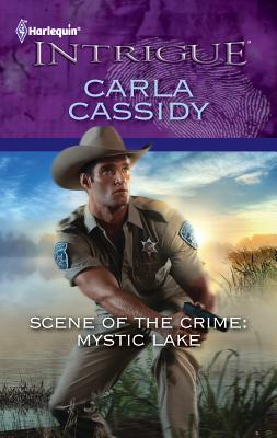 Scene of the Crime: Mystic Lake - Cassidy, Carla