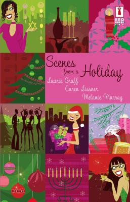 Scenes from a Holiday - Graff, Laurie, and Murray, Melanie, and Lissner, Caren