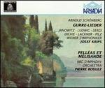 Schönberg: Gurre-Lieder; Pelléas et Mélisande