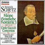 Schütz: Kleine Geistliche Konzerte, SWV 325-337