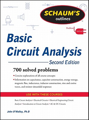 Schaum's Outline of Basic Circuit Analysis, Second Edition - O'Malley, John