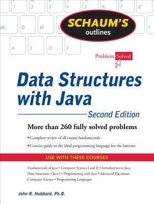 Schaum's Outline of Data Structures with Java - Hubbard, John R