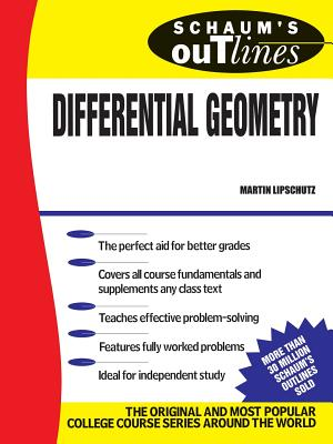 Schaum's Outline of Differential Geometry - Lipsxhultz, Martin, and Lipschultz, Martin, and Lipschutz Martin