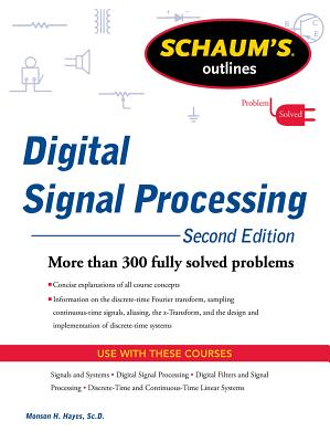 Schaums Outline of Digital Signal Processing - Hayes, Monson H