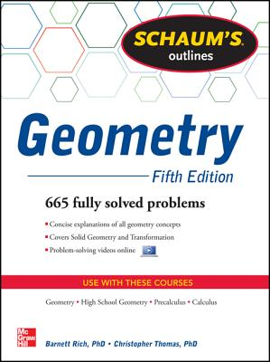 Schaum's Outline of Geometry - Rich, Barnett, and Thomas, Christopher