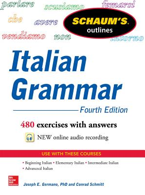 Schaum's Outline of Italian Grammar - Germano, Joseph, and Schmitt, Conrad