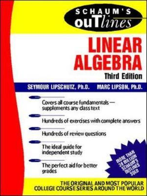 Schaum's Outline of Linear Algebra - Lipschutz, Seymour, Ph.D.