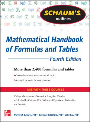 9780071795371 schaums outline of mathematical handbook of formulas schaums outline of mathematical handbook of formulas and tables 4th edition 2400 formulas fandeluxe Image collections