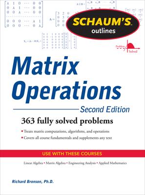 Schaum's Outline of Matrix Operations - Bronson, Richard