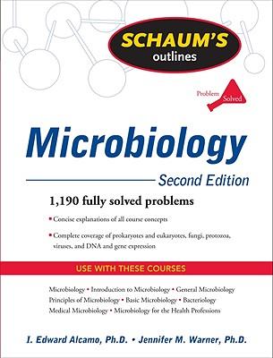 Schaum's Outline of Microbiology - Alcamo, I Edward, and Warner, Jennifer M