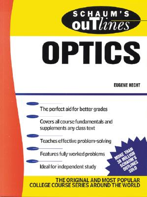 Schaum's Outline of Optics - Hecht, Eugene, and Hecht Eugene