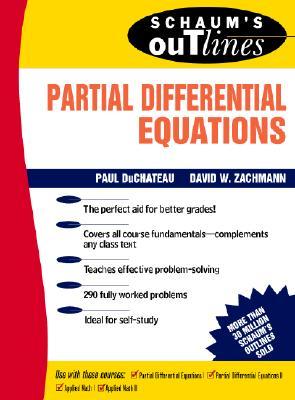 Schaum's Outline of Partial Differential Equations - DuChateau, Paul C, and Zachmann, D W, and DuChateau Paul