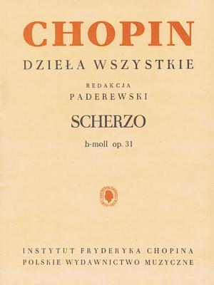 Scherzo in B Flat Minor for Piano: Chopin Complete Works - Chopin, Frederic (Composer), and Paderewski, Ignacy Jan (Editor)
