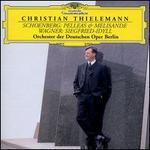 Schoenberg: Pelleas und Melisande; Wagner: Siegfried-Idyll