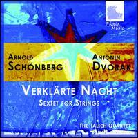 Schoenberg: Verkl�rte Nacht; Dvor�k: Sextet for Strings - Evzen Rattay (cello); Jan Kvapil (violin); Jan Talich Jr. (viola); Jir� Najnar (viola); Petr Messiereur (violin);...