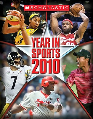 Scholastic Year in Sports 2010 - Scholastic (Creator)