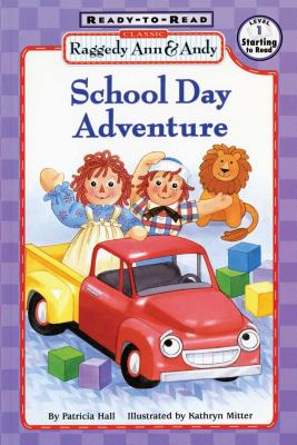 School Day Adventure - Hall, Patricia