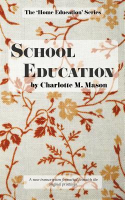 School Education - Mason, Charlotte M