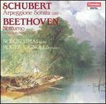 Schubert: Arpeggione Sonata, D821; Beethoven: Notturno, Op. 42