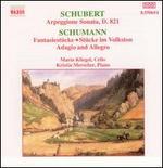 Schubert: Arpeggione Sonata; Schumann: Fantasiestücke