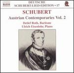 Schubert: Austrian Contemporaries, Vol. 2