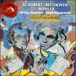 Schubert, Beethoven arr. Mahler: String Quartets