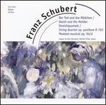 Schubert: Der Tod und das Mädchen; Streichquartett; Moment musical