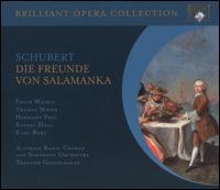 Schubert: Die Freunde von Salamanka - Carol Wyatt (vocals); Christine Weidinger (vocals); Eberhard Büchner (vocals); Edith Mathis (vocals); Hermann Prey (vocals);...