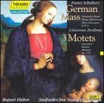 Schubert: German Mass; Brahms: 3 Motets