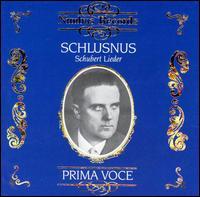 Schubert: Lieder - Franz Rupp (piano); Heinrich Schlusnus (vocals); Sebastian Peschko (piano)