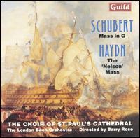 "Schubert: Mass in G; Haydn: The ""Nelson"" Mass - Adrian Butterfield (treble); Alan Green (tenor); Ashley Stafford (counter tenor); Christopher Dearnley (continuo);..."