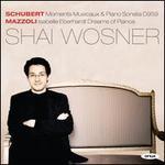 Schubert: Moments Musicaux; Piano Sonata; Mazzoli: Isabelle Eberhardt Dreams of Pianos