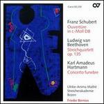 Schubert: Ouvertüre in c-Moll D 8; Beethoven: Streichquartett Op. 135; Hartmann: Concerto funebre