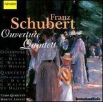 Schubert: Ouverture; Quintet