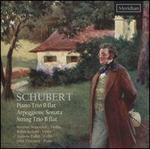 Schubert: Piano Trio; Arpeggione Sonata; String Trio
