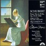 Schubert: Piano Trio in B flat, Op. 99; Adagio in E flat; Allegro in B flat